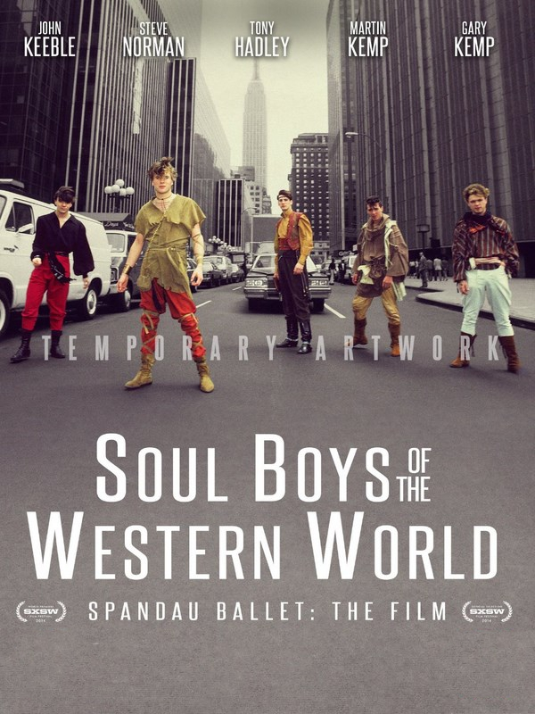Spandau Ballet - Soul Boys Of the Western World  (2014)