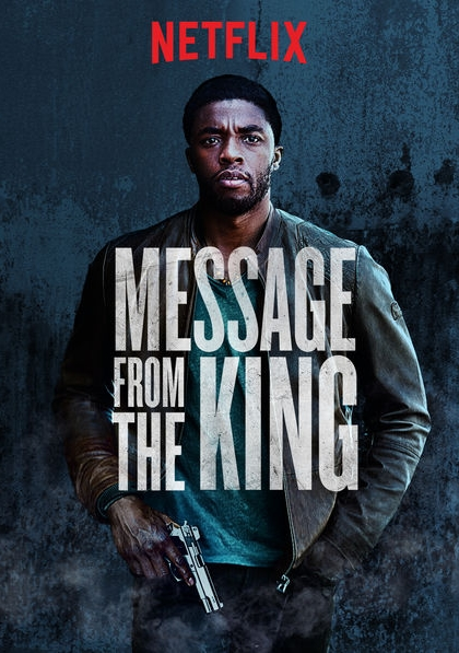 Message from the King (2016)