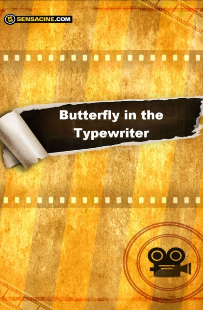 Butterfly in the Typewriter (2018)