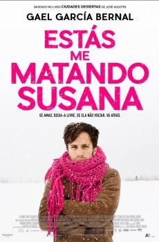 Estás me Matando Susana (2018)