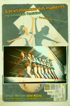 O Protagonismo das Mulheres no Basquete Feminino - 1949 a 1970 (2018)